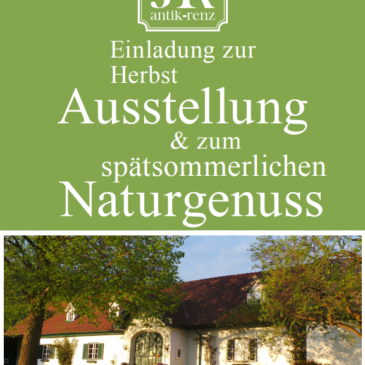 Einladung zur Herbstausstellung & zum   spätsommerlichen Naturgenuss!